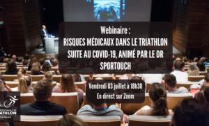 Webinaire : Risques médicaux dans le triathlon suite au covid-19, animé par le Dr Sportouch